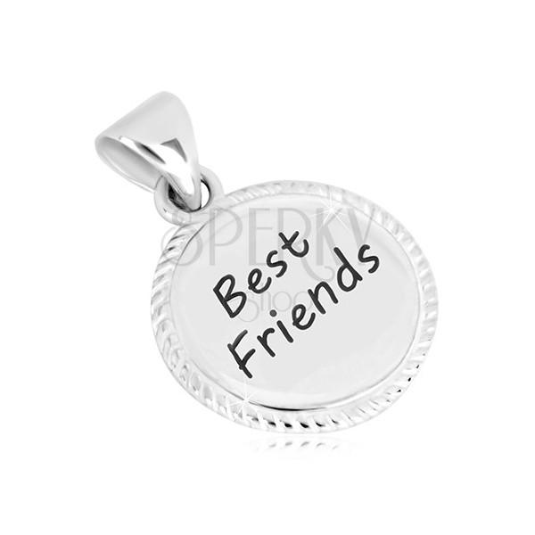 Obesek iz srebra 925 –narebrena obroba, napis Best Friends