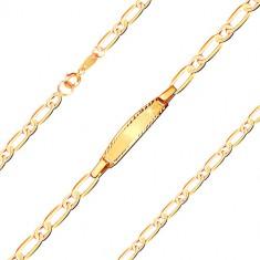Zapestnica iz 9-k rumenega zlata s ploščico – ovalni in podolgovati členi, 160 mm